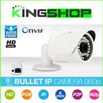 TELECAMERA IP BULLET 960P WATERPROOF HD 6MM VIDEOSORVEGLIANZA